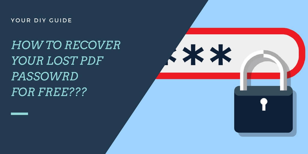 Image result for How To Recover / Remove PDF Password 2018