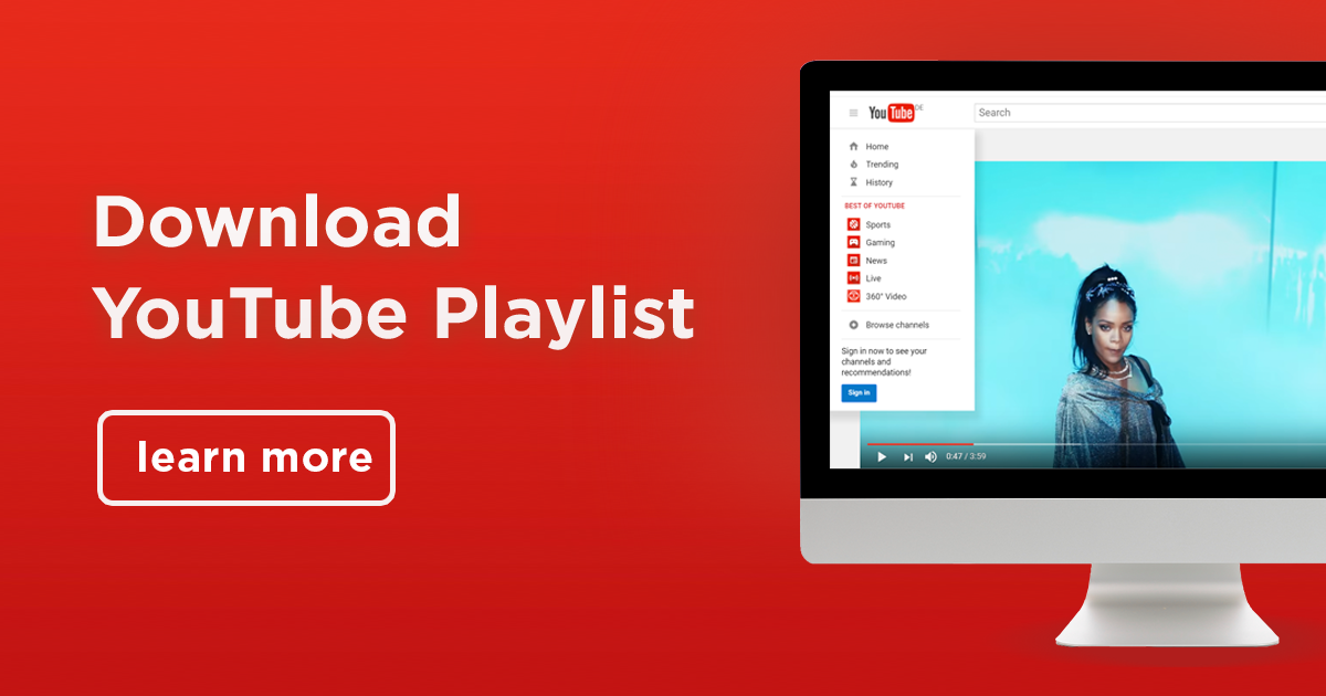 The Best Way to Download YouTube Playlist In 2019