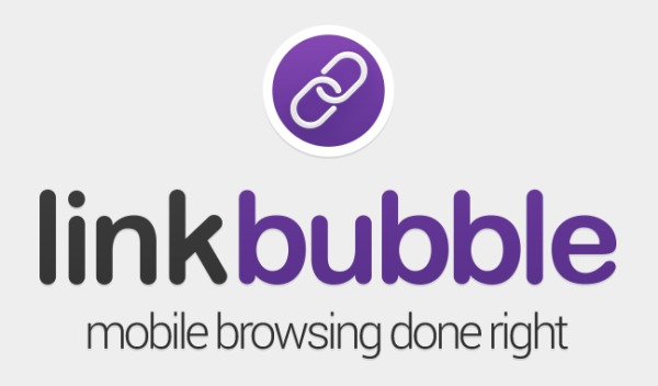 """Image result for """"Link Bubble"""" android browsers"""