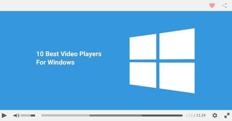 15 Best Video Players For Windows 10/8/7 (August 2019)