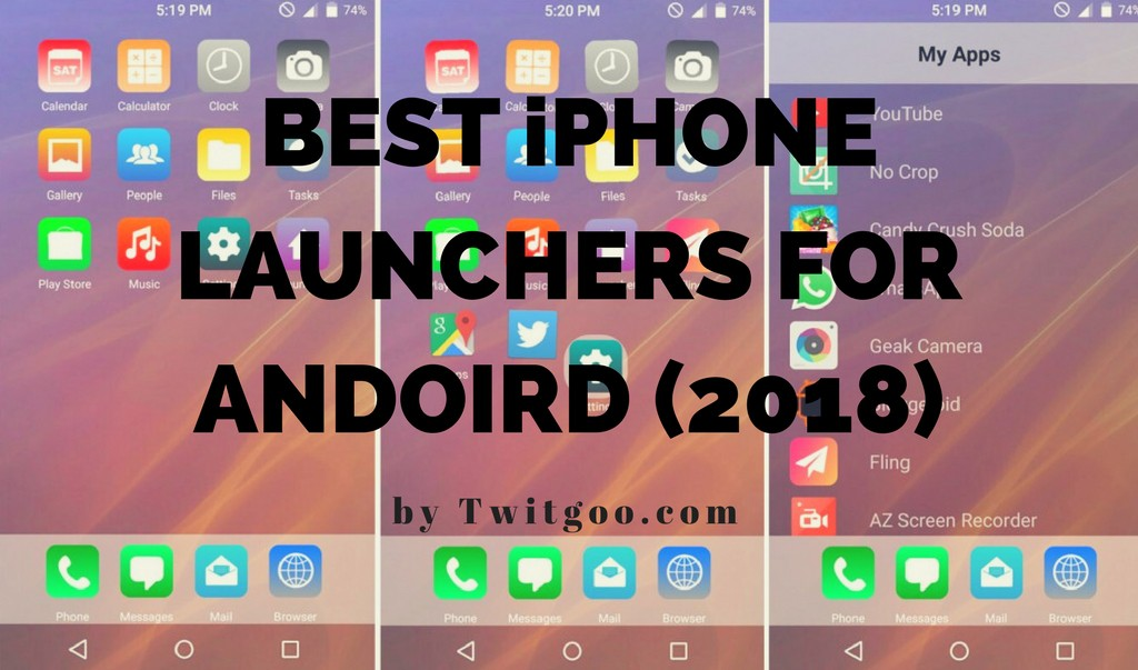 10 Best iPhone Launchers For Android & iOS (September 2019)