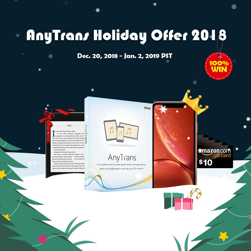 2019 AnyTrans Special Holiday Offer - Buy AnyTrans, Win