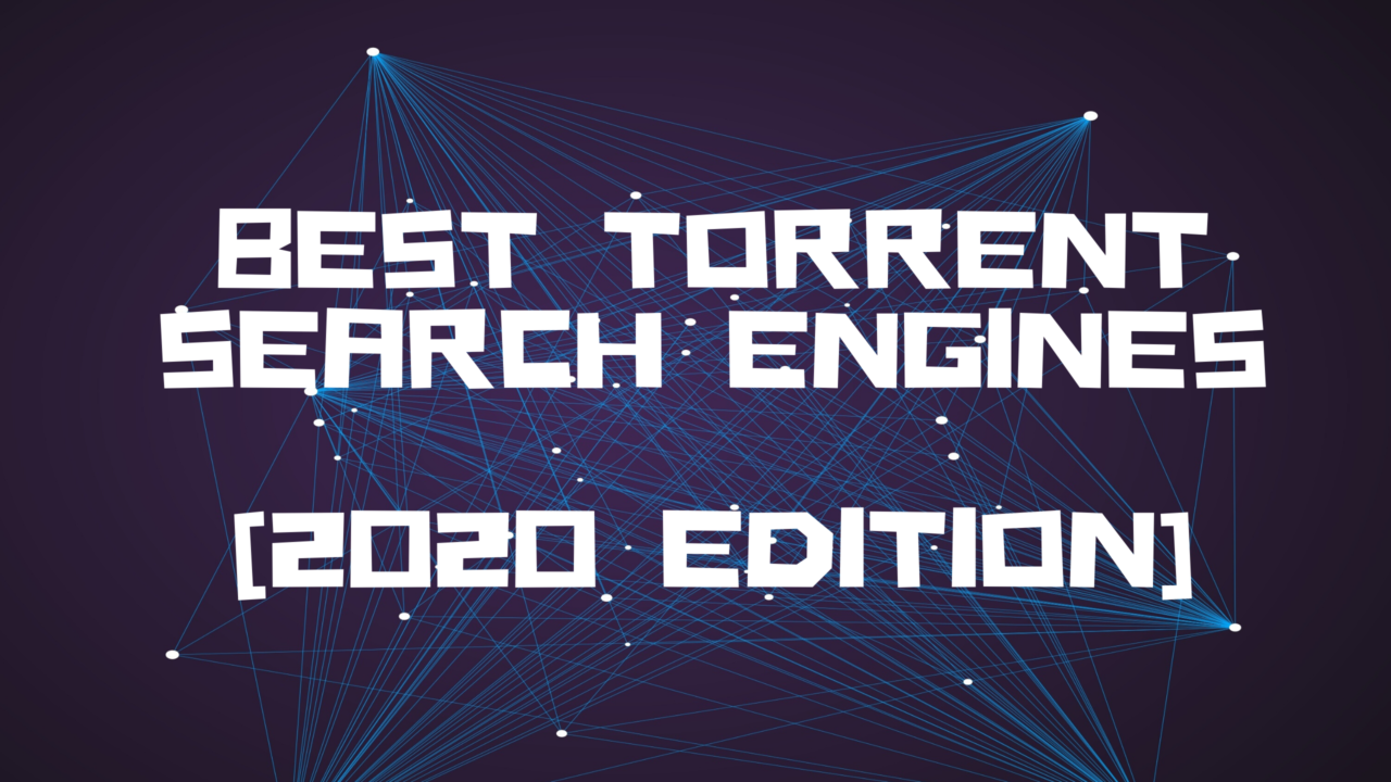 Best Torrent Search Engines Mirrors December 5 2020