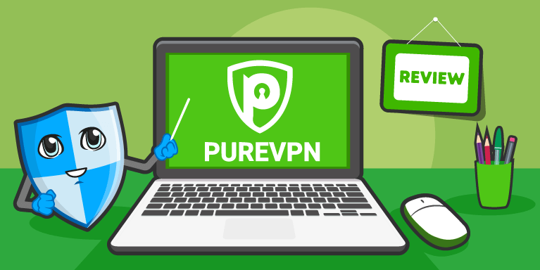 PureVPN Review 2018: Is It Safe? Prices, Privacy and Speed Test