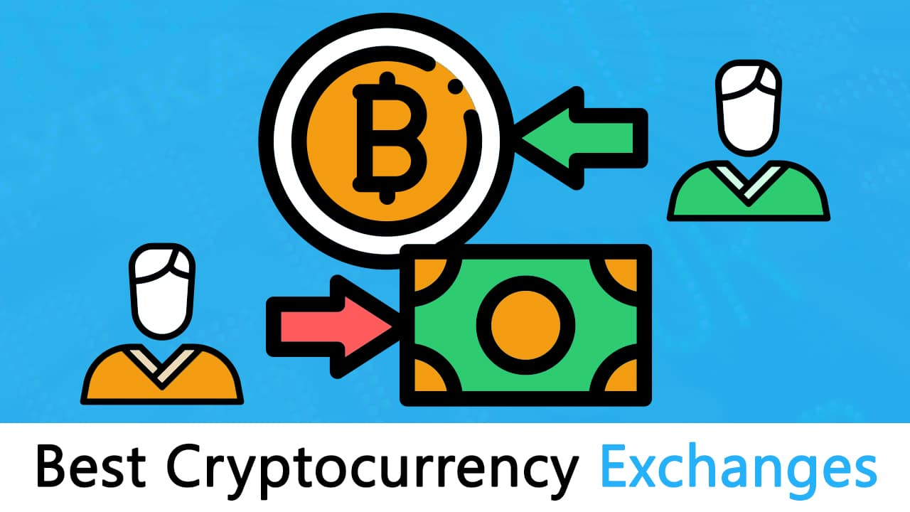 The Best Cryptocurrency Exchanges: [Most Comprehensive Guide List]