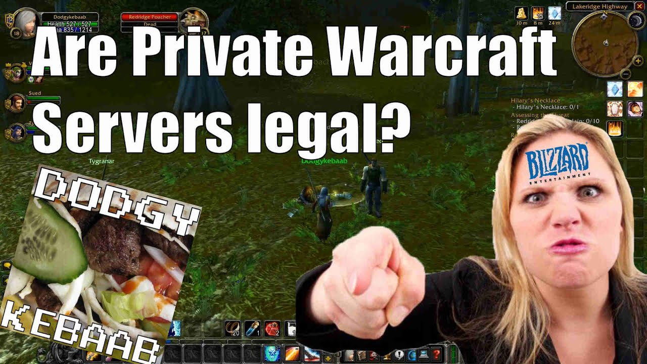 Are Private Warcraft Servers legal? - YouTube
