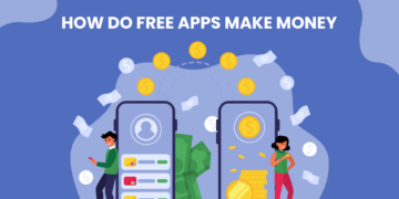 How Do Free Apps Make Money in 2021? 4